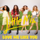Little Mix – Love Me Like You (Instrumental)