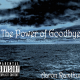 Aaron Ramthun - The Power Of Goodbye (Mixtape/Album)