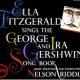 Ella Fitzgerald: The Ira & George Gershwin Song Book. 1