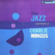 The Jazz Experiments of Charles Mingus (full)