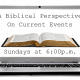 Biblical Perspectives: Climate Change & War 1-17-16