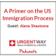 A Primer On the US Immigration Process
