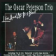 Oscar Peterson Trio: Live And At Its Best