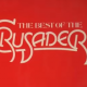 The Best Of The Crusaders