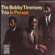 Bobby Timmon Trio In Person