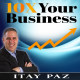 10X Your Business The Beginning - EP 1
