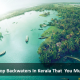 10 Top Backwaters In Kerala That You Must Visit
