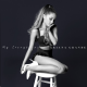 Ariana Grande - My Everything Full Album