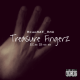 Treasure Fingerz (prod. BlueRay_Rsa)