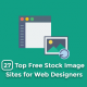 27 Top Free Stock Image Sites for Web Designers