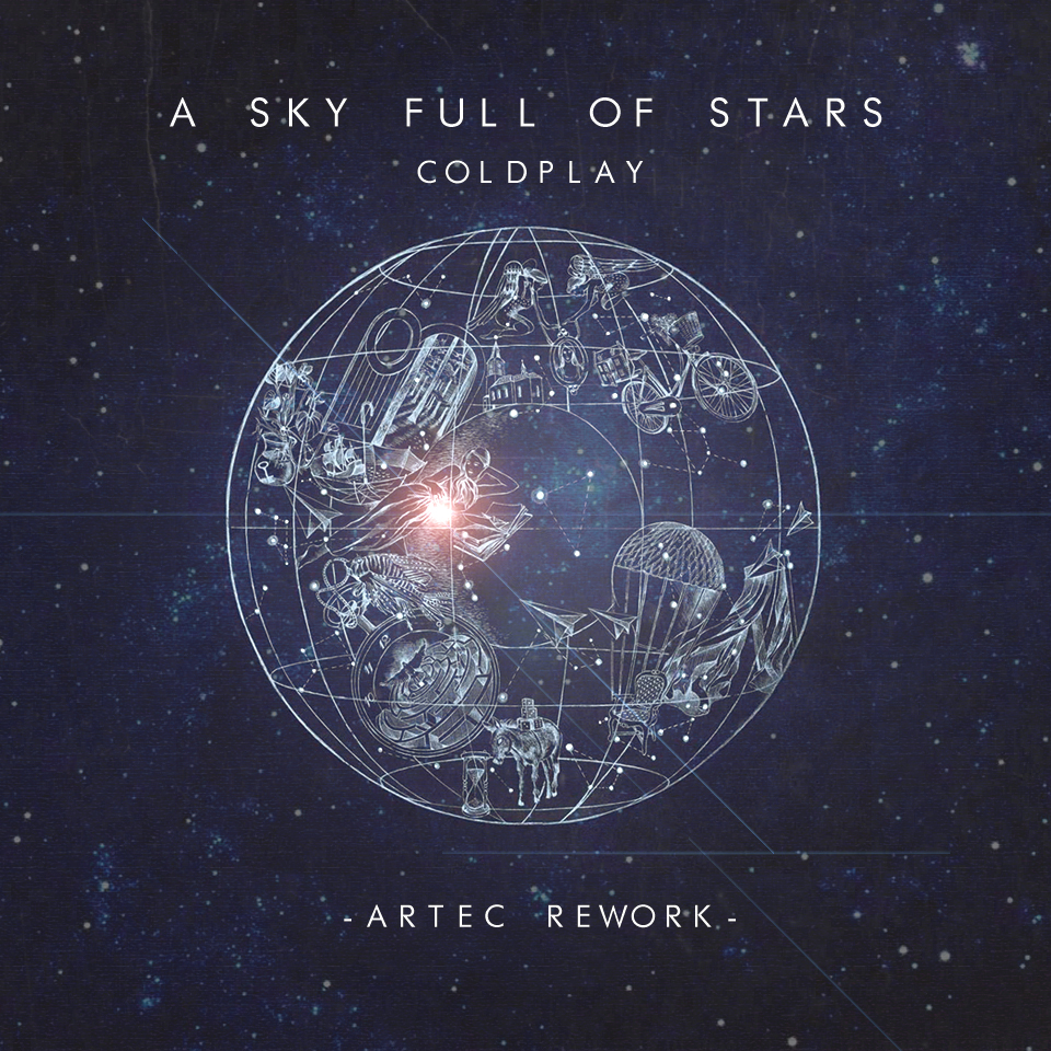 Coldplay - A Sky Full of Stars (Artec Rework) Uploaded by