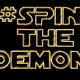 "Spin The Demon-""Worry about yourself"""