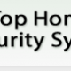 Best and advanced home security systems