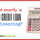 What Exactly is Bad Credit Loan Refinancing