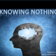 Knowing Nothing