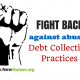 What To Do With Abusive Debt Collectors