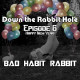 Down the Rabbit Hole: Episode 6 (Happy New Year Special!)