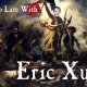Up Late with Eric Xu Season 2 Episode 4