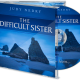 The Difficult Sister by Judy Nedry - Excerpt