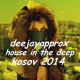 Dj AppRox - House In The Deep Kosov (Mixed 2014)