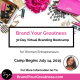 Brand Your Greatness Week 5